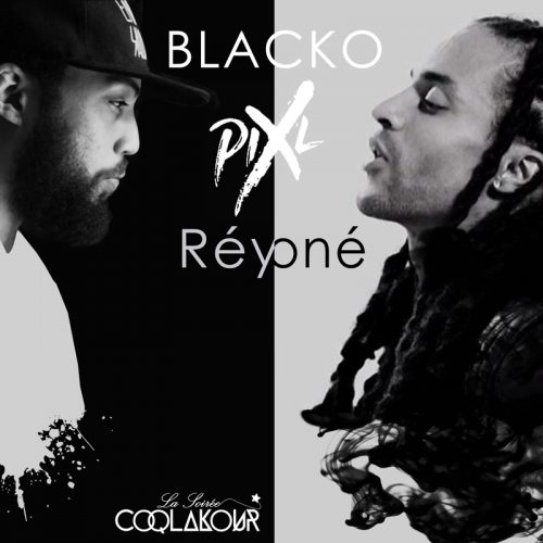 BLACKO & PIX'L – Réyoné ( septembre 2016)