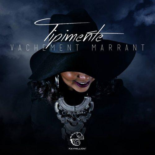 Découvrez «VACHEMENT MARRANT», le nouveau clip de l'artiste TIPIMENTE.