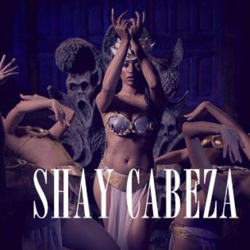 SHAY « Cabeza » nouvel extrait de son 1er album « Jolie Garce » – Novembre 2016