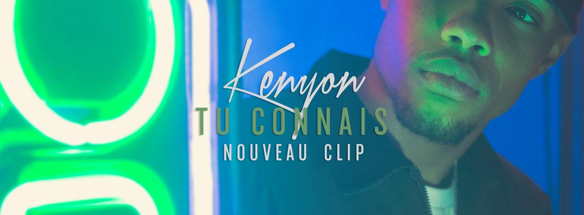 """""""Tu Connais"""", le nouveau clip de Kenyon extrait de son prochain album"""