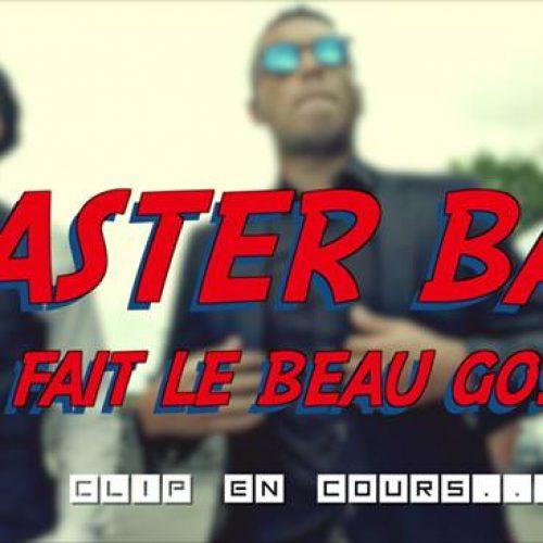 MASTER BASS – «fait le beau gosse»  (clip officiel)