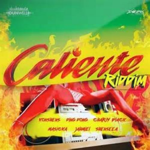 Découvre le [Caliente Riddim] avec JAHMIEL – Love Ones / MASICKA – Hold Mi Tight / KONSHENS – Dat U Luv /  CHARLY BLACK – Nah Let U Go  . Février 2017