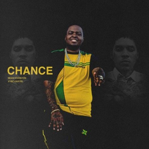 Regarde le clip de SEAN KINGSTON ft VYBZ KARTEL –  » Chance « – Mars 2017