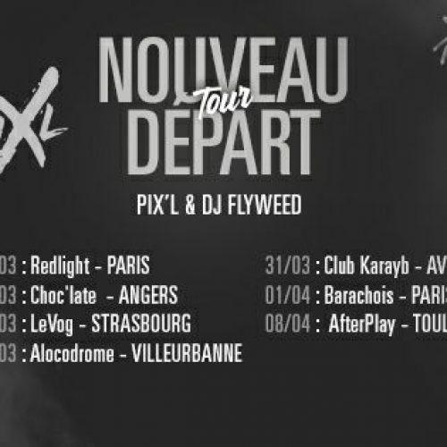 """PIX-L Nouveau Départ Tour 2017 ( Paris, Angers,Strasbourg,Villeurbanne…) / 3 Clips Pix'L & Anouchka – """"Mon étoile"""" ; """"Musique"""" (prod by Sskyron ) et """"Dans le vide"""" . Mars 2017"""
