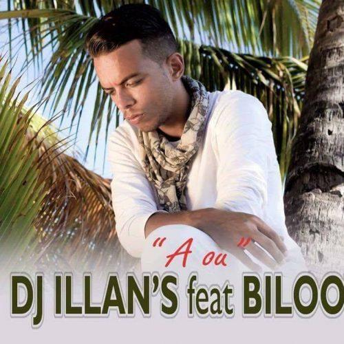 DJ ILLAN'S présente le clip «A ou» de BILOOT  ( clip officiel ) – Mars 2017
