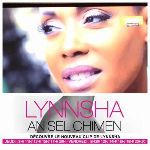 "Regarde le clip de LYNNSHA ""An sèl Chimen"" – Mars 2017"
