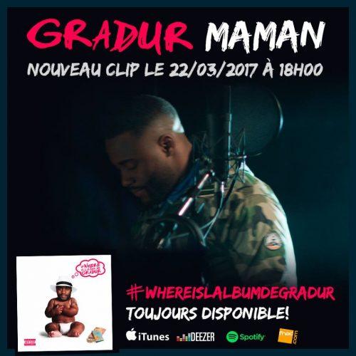 Découvre le nouveau single de GRADUR « Maman »  – Mars 2017