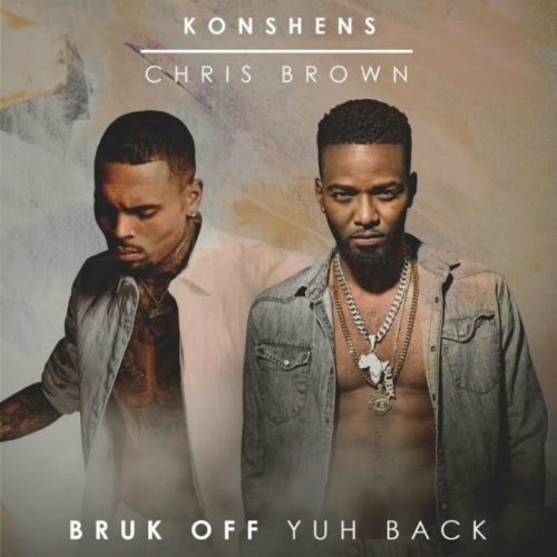 Remix KONSHENS & CHRIS BROWN – « Bruck off yuh back » – SUBKONSHUS – Mars 2017