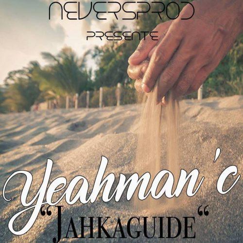 Regarde le clip de YEAHMAN'C – Jahkaguide – Avril 2017