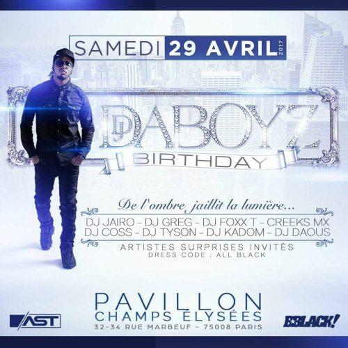 DJ DABOYZ BIRTHDAY le samedi 29 Avril 2017 au PAVILLON CHAMPS ÉLYSÉES .