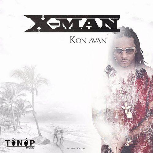 """Écoute le titre de X-MAN – """"Kon Avan"""" – Avril 2017"""