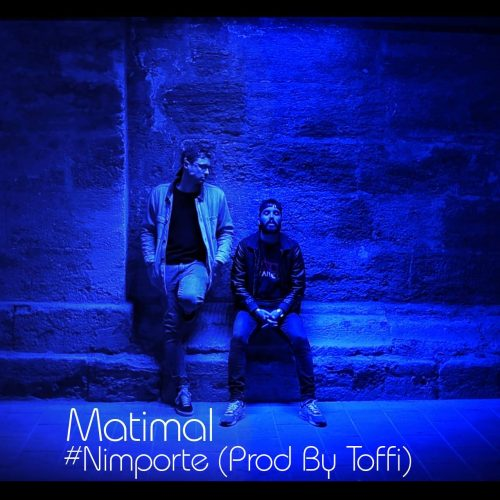 WHITY MATIMAL balance le titre – #NIMPORTE [Freestyle prod by Toffi] – Mai 2017