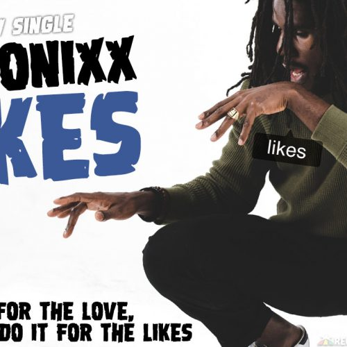 """Chronixx nous dévoile le clip – """"Likes""""- Juillet 2017"""