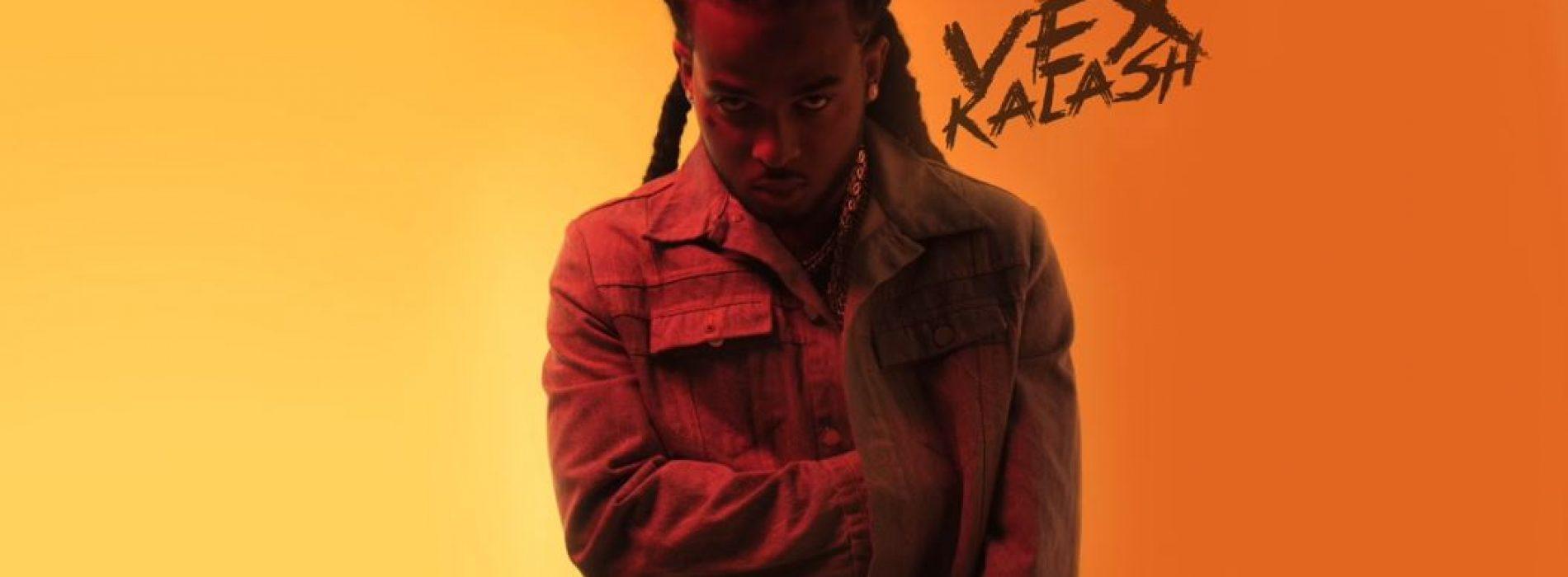KALASH balance du lourd, écoute son dernier titre – Vex – Aôut 2017