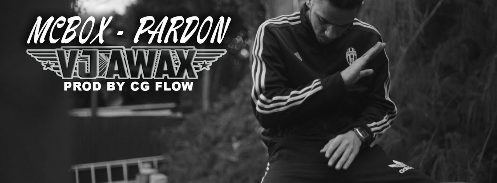 VJ AWAX FT MCBOX – Pardon (Real Story Part 3) – Septembre 2017