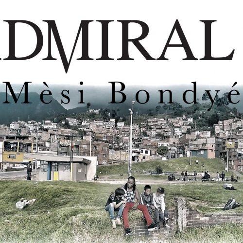Découvre le nouveau clip de ADMIRAL T – Mèsi Bondyé – Octobre 2017
