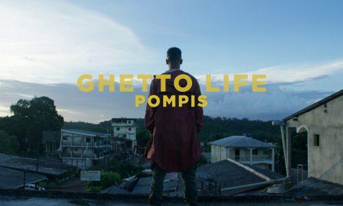 POMPIS dévoile son clip –» Ghetto life» – Octobre 2017