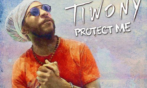 TIWONY- Protect me – Novembre 2017
