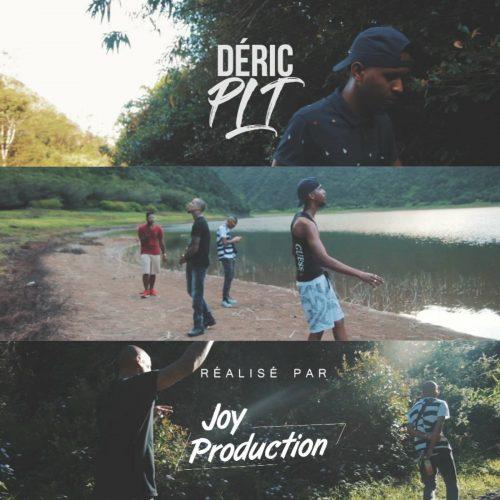 Regarde le clip du jeune DÉRIC avec le titre PLT – Décembre 2017