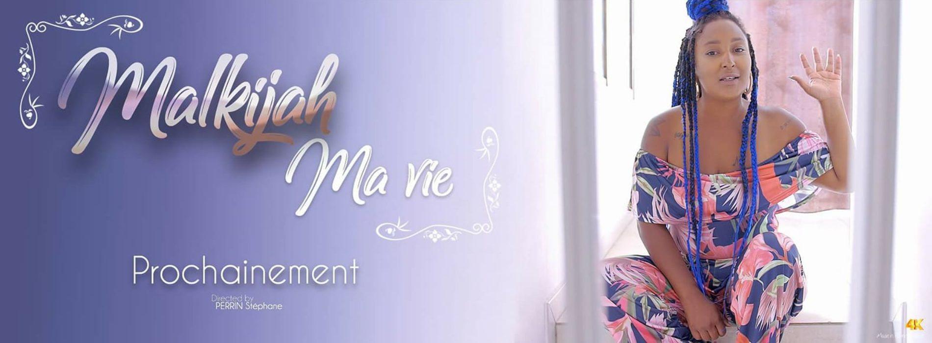 MALKIJAH -Ma Vie- CLIP OFFICIEL – Janvier 2018