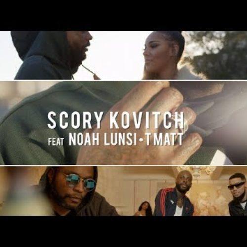 SCORY KOVITCH présente NOAH LUNSI feat T MATT – Dis Moi – Janvier 2018
