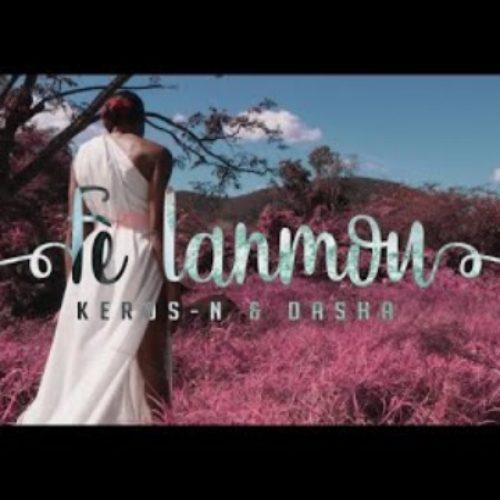 KEROS-N Ft. DASHA – Fè lanmou (Clip officiel ) – Mars 2018