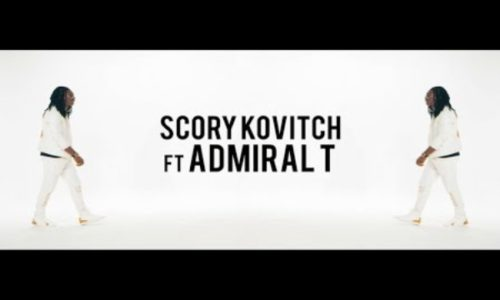 SCORY KOVITCH Feat ADMIRAL T, le Clip – Feels Great – Mars 2018