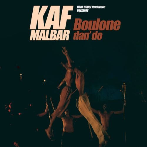 KAF MALBAR – Boulone dan' do – Mars 2018