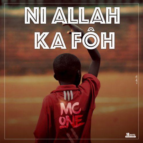 MC ONE le rappeur de la  Côte d'Ivoire (  NI ALLAH KA FÔ )- Mars 2018
