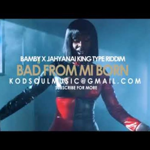 BAMBY – Bad from mi born – Mars 2018