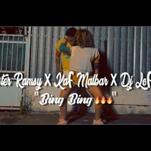 MISTER RAMSY & KAF MALBAR & DJ LOF- Bing Bing-  Avril  2018