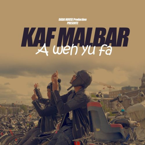 KAF MALBAR – A Weh Yu Fa – Avril 2018