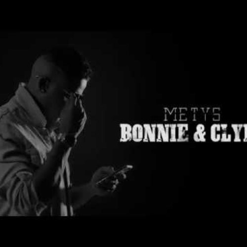 METYS – Bonnie & Clyde (Run Hit) – Avril 2018