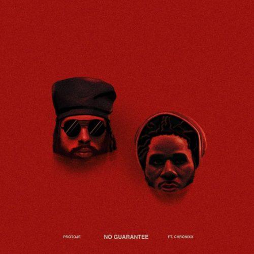 Protoje  ft. Chronixx – No Guarantee (Official Video)- Août 2018