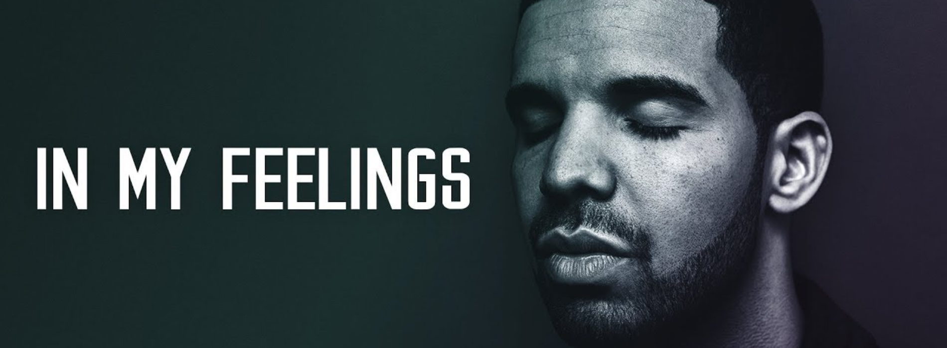 DRAKE – In My Feelings – Août 2018