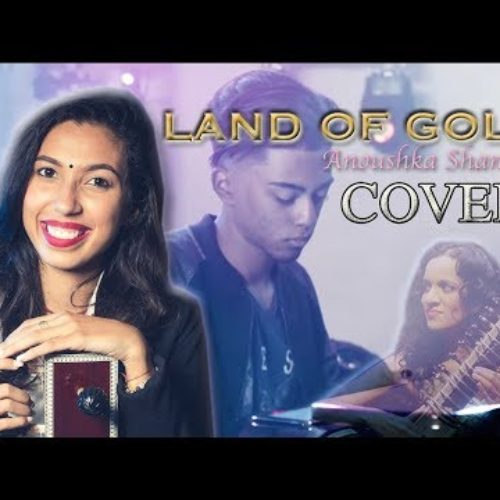 Land Of Gold – Anoushka Shankar (COVER) || Kénaelle – Septembre 2018