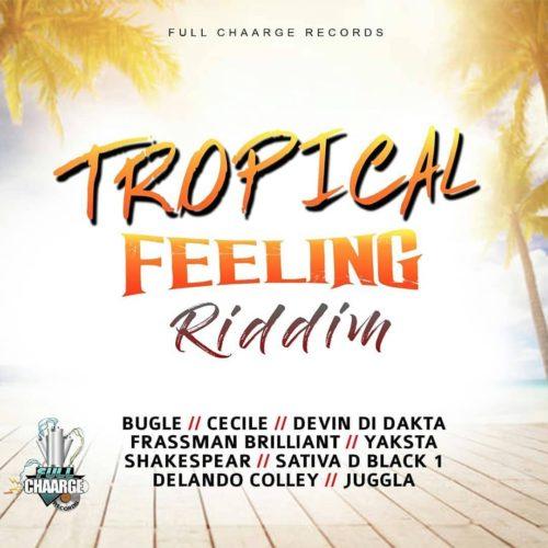 Tropical Feeling Riddim Mix (Full) Feat. Bugle, Ce'cile, Devin Di Dakta – Septembre 2018