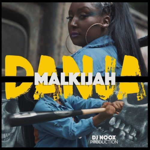 Malkijah – Danja – Septembre 2018