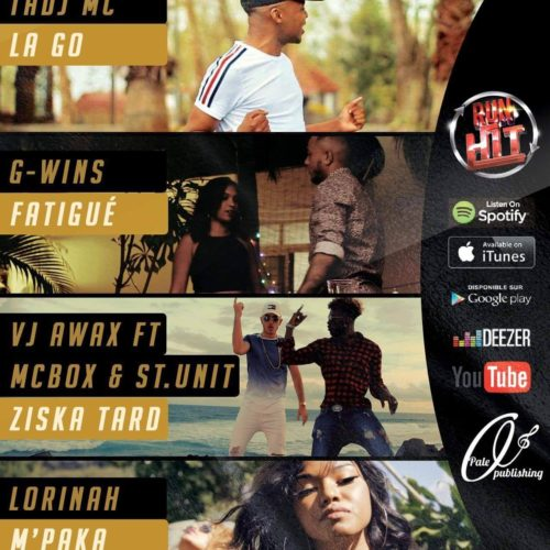 RUN HIT (974) G-Wins – Fatigué / Lorinah – M'Paka / Tadj Mc – La go (Run Hit) – Octobre 2018