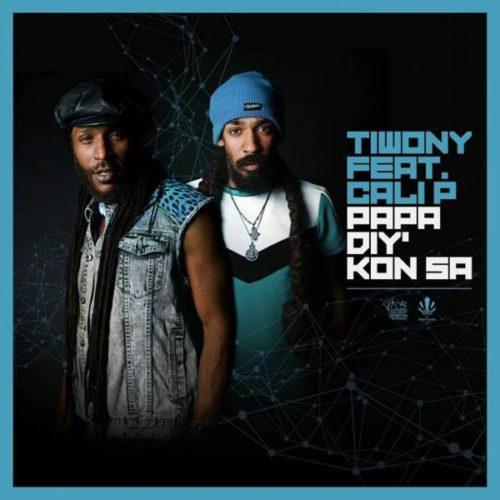 Tiwony & Cali P- Papa diy kon (vidéo officielle) -riddim de Jahnaton – Octobre 2018