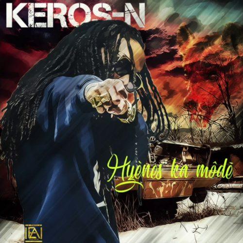 KEROS-N : Hyenne Ka Modé // MIKY DING LA – Défunt  – AUDIO Octobre 2018