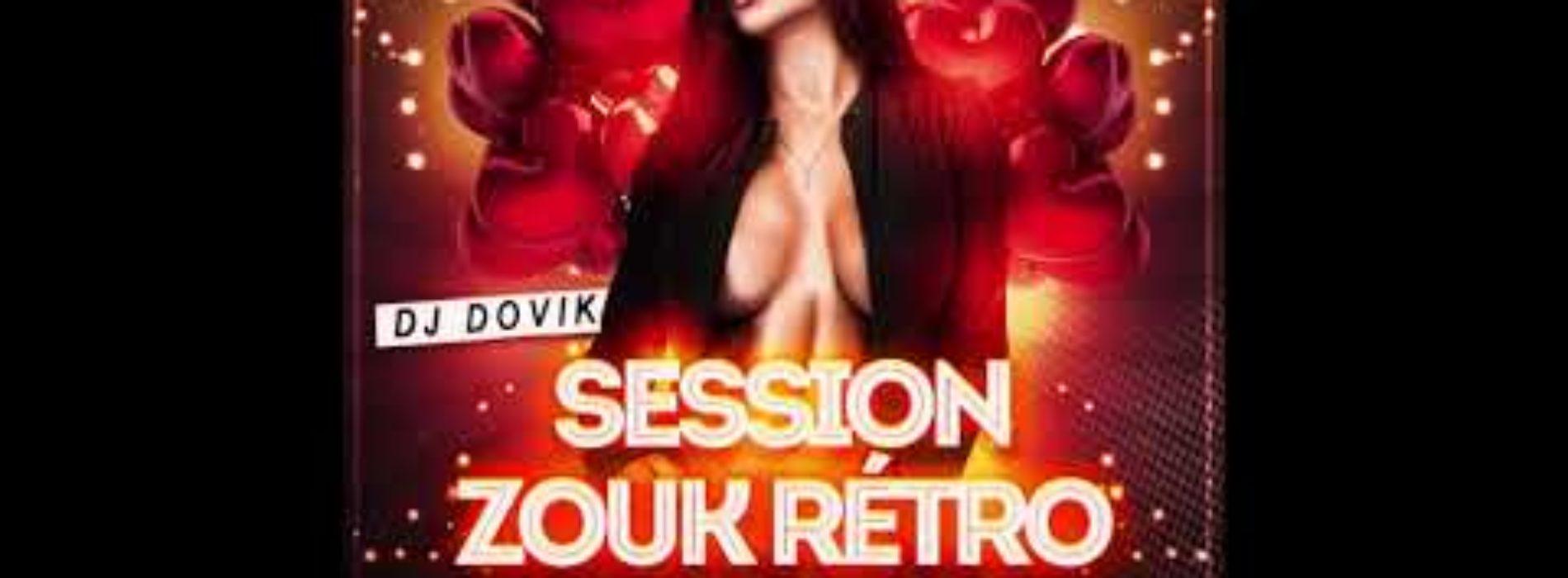 Dj Dovik – Session Zouk Rétro (Part 3) 2019 – Décembre 2018