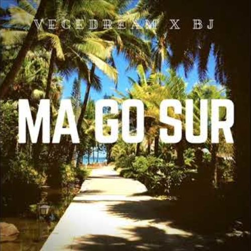 Vegedream – Ma Go Sure – Janvier 2019