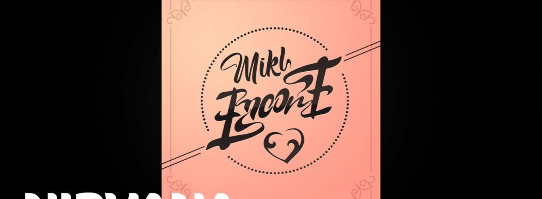 Mikl – Encore – Janvier 2019