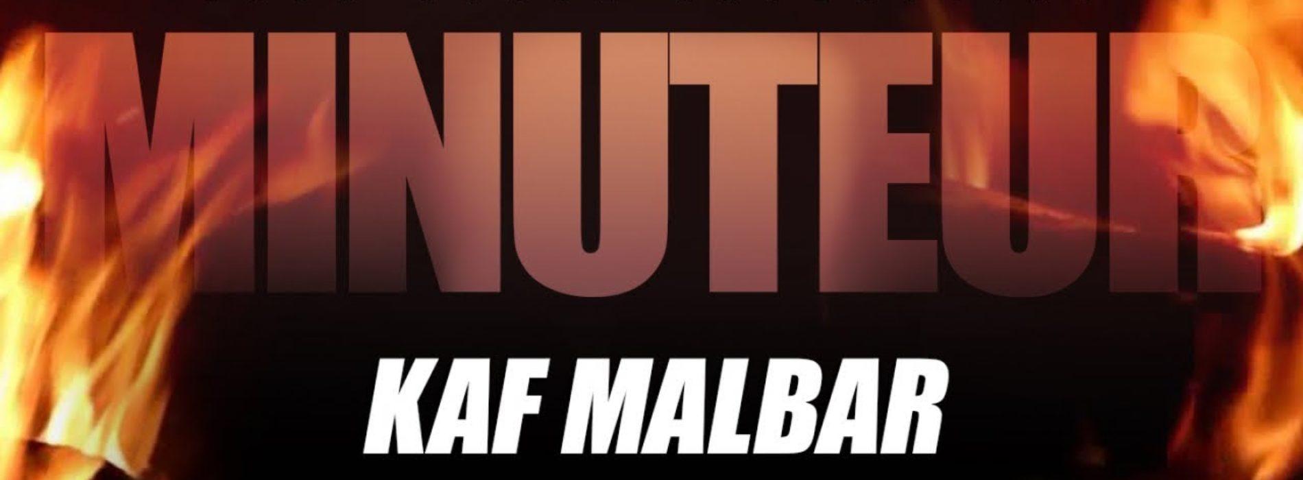 Kaf Malbar – Minuteur – #AnFouPaMalStaya – Janvier 2019