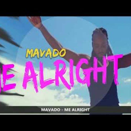 Mavado – Me Alright Le clip – Février 2019