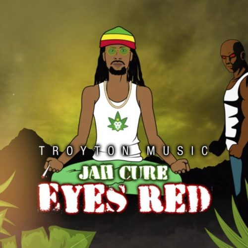 Jah Cure – Eyes Red (Official Lyric Video) – Février 2019