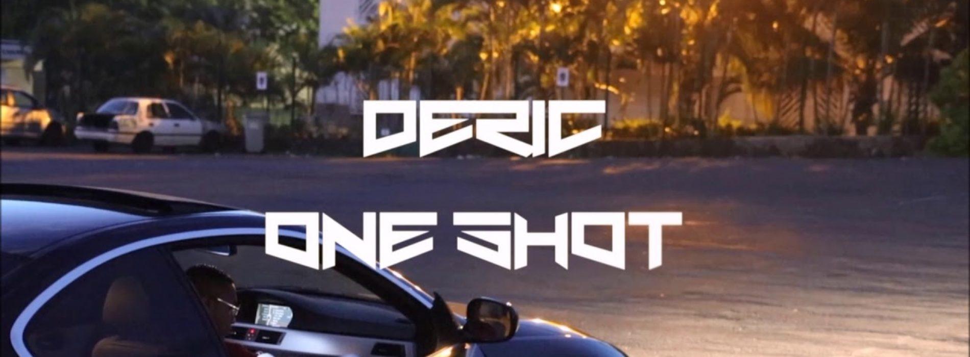 Déric – One Shot (Son Officiel) – Mars 2019