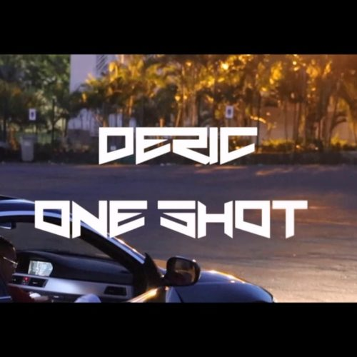 Déric – One Shot (Son Officiel) – Mars 2019