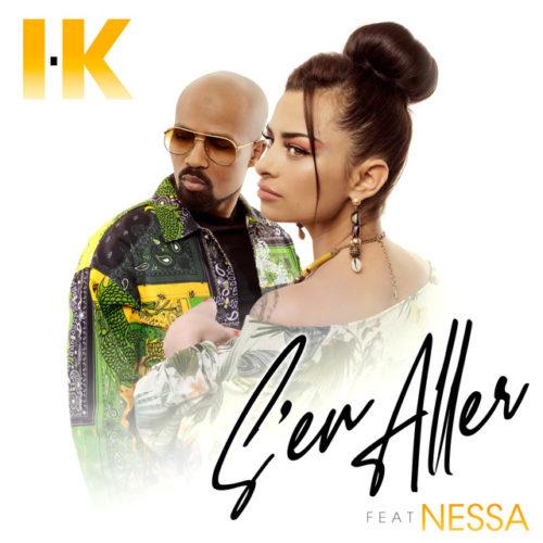 I.K feat. Nessa – S'en aller [Clip officiel] – Avril 2019
